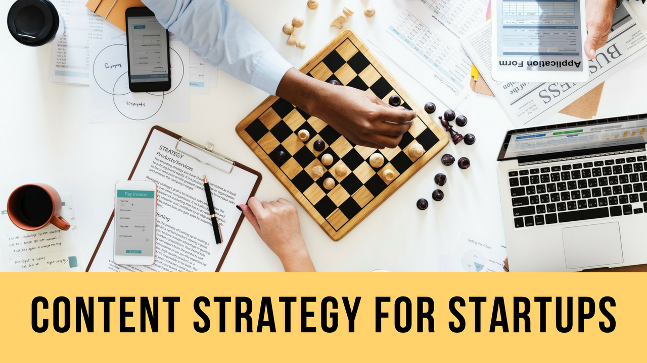 How to Develop Content Strategy for Start-ups