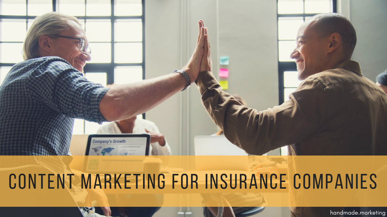 A Guide to Content Marketing for Insurance Companies