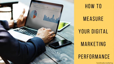 How to Measure Your Digital Marketing Performance