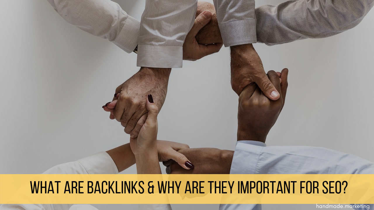 What Are Backlinks & Why Are They Important for SEO?