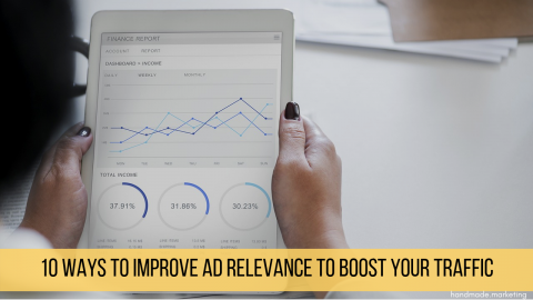 10 Ways to Improve Ad Relevance to Boost Your Traffic
