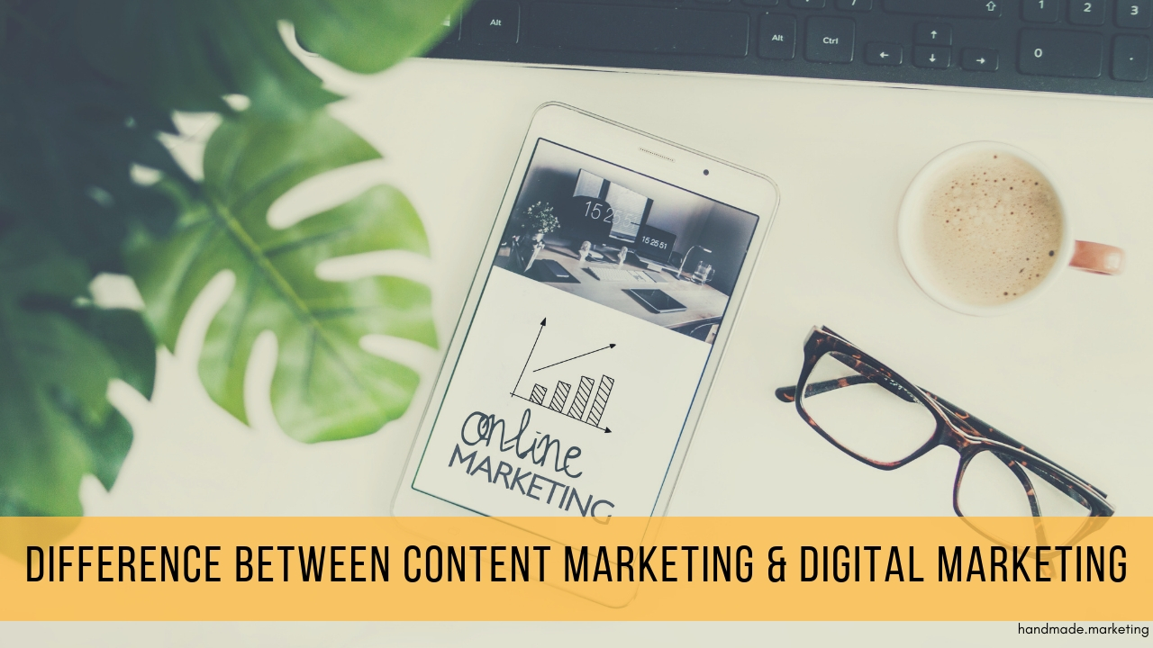The Difference Between Content Marketing & Digital Marketing