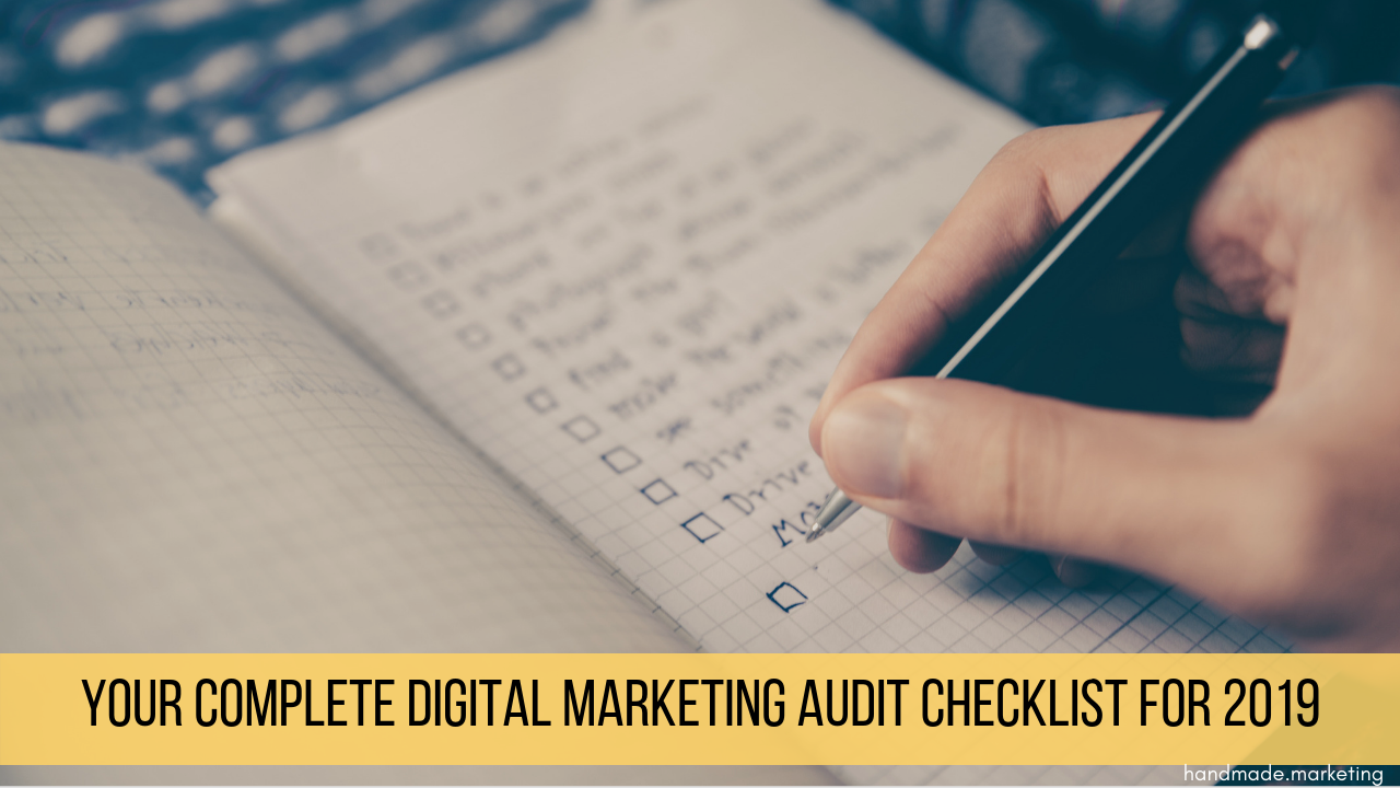 Your Complete Digital Marketing Audit Checklist for 2019